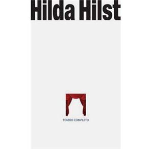 O teatro de Hilda Hilst e a revolução necessária